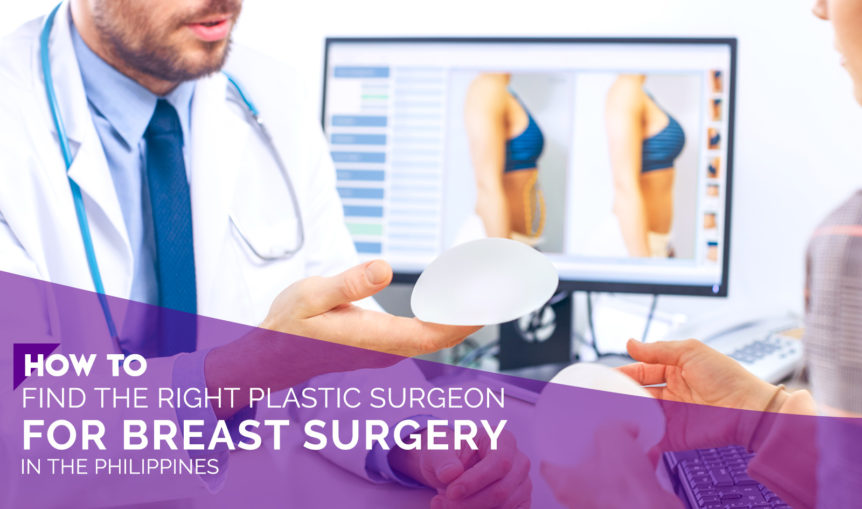 breast surgery ph how to find the rightplastic surgeon for breast surgery in the philippines