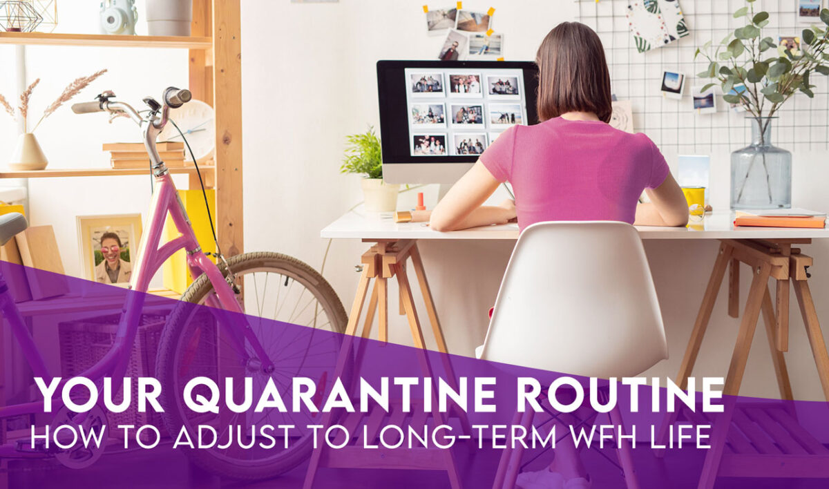 How to create a routine in quarantine during the COVID-19 pandemic