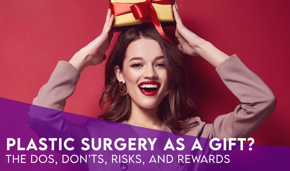 gifting plastic surgery during holiday
